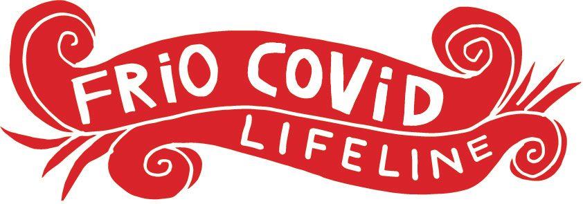 Frio COVID Lifeline